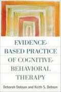 Evidence-Based Practice of Cognitive-Behavioral Therapy 1st Edition 9781606230206 1606230204