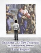 Encounter with the New Testament 1st Edition 9780800663483 0800663489