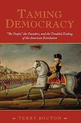 Taming Democracy 1st Edition 9780195378566 0195378563