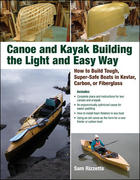 Canoe and Kayak Building the Light and Easy Way 1st edition 9780071597357 0071597352