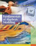 Fundamentals Of Algebraic Modeling  An Introduction To Mathematical Modeling With Algebra And Statistics