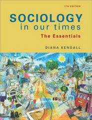 Sociology in Our Times 7th edition 9780495598626 0495598623