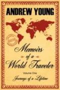 Memoirs of a World Traveler 0 9781434317193 1434317196
