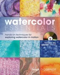 Watercolor Essentials 1st Edition 9781600610943 1600610943