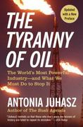 The Tyranny of Oil 0 9780061434518 0061434515