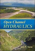 Open Channel Hydraulics 2nd Edition 9780073397870 0073397873