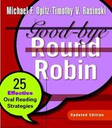 Good-bye Round Robin, Updated Edition: 25 Effective Oral Reading Strategies 2nd edition 9780325025803 0325025800