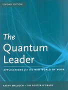 The Quantum Leader: Applications For The New World Of Work 2nd Edition 9780763765408 0763765406