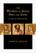 The Witness of Jesus, Paul and John 0 9780830828883 0830828885