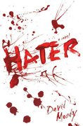 Hater 1st edition 9780312384838 0312384831