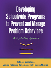 Developing Schoolwide Programs to Prevent and Manage Problem Behaviors 1st edition 9781606230329 1606230328