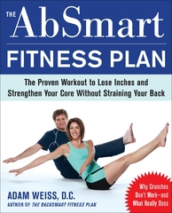 The AbSmart Fitness Plan 1st edition 9780071598057 0071598057