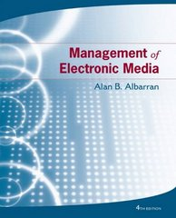 Management of Electronic Media 4th Edition 9781111782160 1111782164