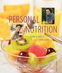 Personal Nutrition 7th Edition 9780495560081 0495560081