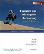 Financial and Managerial Accounting Vol. 2 (Ch. 12-24) softcover with Working Papers 3rd Edition 9780073360577 0073360570