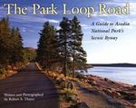 The Park Loop Road 0 9780892724437 0892724439