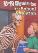 A to Z Mysteries: The School Skeleton 0 9780375913686 0375913688