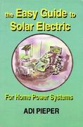 The Easy Guide to Solar Electric 0 9780967189109 0967189101