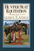 Hunter Seat Equitation 3rd Edition 9780385413688 0385413688