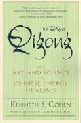 The Way of Qigong 1st Edition 9780345421098 0345421094