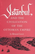 Istanbul and the Civilization of the Ottoman Empire 1st Edition 9780806110608 0806110600