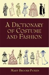 A Dictionary of Costume and Fashion 1st Edition 9780486141602 0486141608