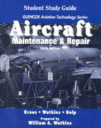 Aircraft: Maintenance and Repair, Student Guide 6th edition 9780028034614 0028034619