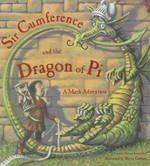 Sir Cumference and the Dragon of Pi 0 9781570911644 1570911649