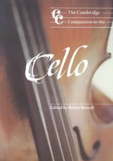 The Cambridge Companion to the Cello 0 9780521629287 0521629284
