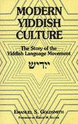 Modern Yiddish Culture 2nd edition 9780823216956 0823216950