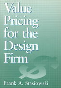 Value Pricing for the Design Firm 1st edition 9780471579335 0471579335