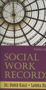 Social Work Records 3rd edition 9781577665465 1577665465