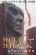 Bequest and Betrayal 0 9780253213792 0253213797