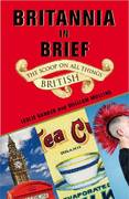 Britannia in Brief 1st Edition 9780345509994 0345509994