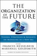 The Organization of the Future 2 1st edition 9780470185452 0470185457