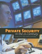 Private Security in the 21st Century: Concepts and Applications 1st Edition 9780763751906 0763751901
