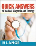 Quick Answers to Medical Diagnosis and Treatment 1st edition 9780071599993 0071599991