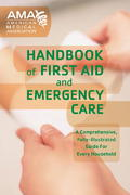 American Medical Association Handbook of First Aid and Emergency Care 1st Edition 9781400007127 1400007127