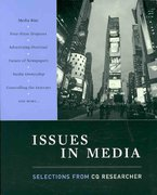 Issues In Media: Selections From CQ Researcher 1st Edition 9780872899957 0872899950