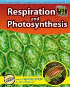 Respiration and Photosynthesis 0 9781410932419 1410932419