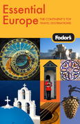 Fodor's Essential Europe, 1st Edition 1st edition 9781400008940 1400008948