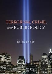 Terrorism, Crime, and Public Policy 1st Edition 9780511451508 0511451504