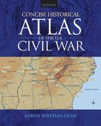 Concise Historical Atlas of the U.S. Civil War 1st Edition 9780195309584 0195309588