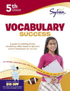 Fifth Grade Vocabulary Success (Sylvan Workbooks) 0 9780375430121 0375430121
