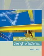 Applied Statics and Strength of Materials 2nd edition 9781435413313 1435413318