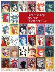 Understanding American Government 12th edition 9780495568391 0495568392