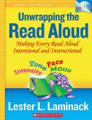 Unwrapping the Read Aloud 1st Edition 9780545087445 0545087449