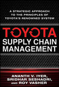 Toyota Supply Chain Management: A Strategic Approach to Toyota's Renowned System 1st Edition 9780071615495 0071615490