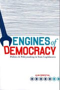 Engines Of Democracy: Politics and Policymaking In State Legislatures 1st Edition 9780872894594 0872894592