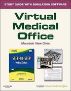 Virtual Medical Office for Step-by-Step Medical Coding, 2009 Edition 0 9781437701821 1437701825